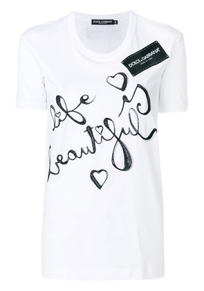 Dolce & Gabbana Life Is Beautiful printed T-shirt - White