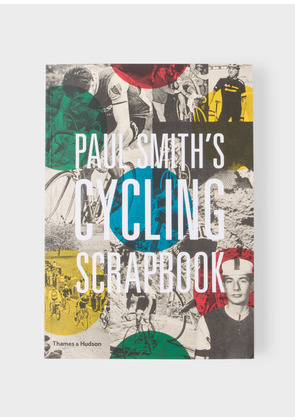 Paul Smith's Cycling Scrapbook - Signed Edition - Paul Smith With Richard Williams